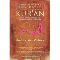 Son Davet Kur'An - Gazi Özdemir