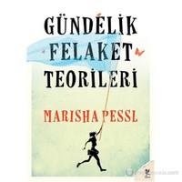 Gündelik Felaket Teorileri-Marisha Pessl