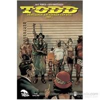 TODD - Dünyanın En Çirkin Çocuğu (Cilt 1)