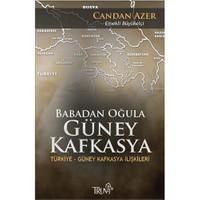 Babadan Oğula Güney Kafkasya