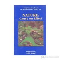 Nature: Cause Ou Effect? (Fransızca)