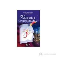 Kur'an'ı Tanıyor Musunuz? - (O'nu Hiç Okudunuz mu?) - Yaşar Nuri Öztürk
