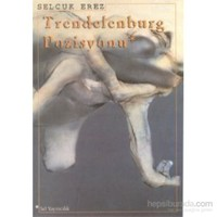 Trendelenburg Pozisyonu-Selçuk Erez