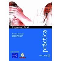 Expresión Oral A2-B1 +CD (Práctica) -İspanyolca orta seviye konuşma