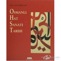 Osmanlı Hat Sanatı Tarihi