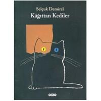 Kağıttan Kediler - Selçuk Demirel