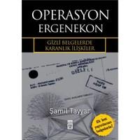 Operasyon Ergenekon - Gizli Belgelerde Karanlık İlişkiler