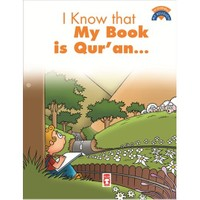 I Know That My Book is Qur'an