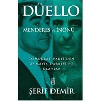 Düello / Menderes ve İnönü