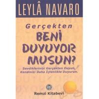 Gerçekten Beni Duyuyor Musun! - Leyla Navaro