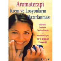 Aromaterapi Krem ve Losyonların Hazırlanması - Donna Maria