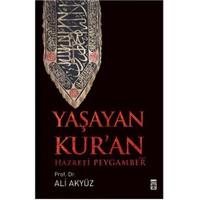 Yaşayan Kur'an - Ali Akyüz