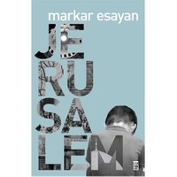 Jerusalem - Markar Esayan