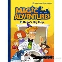 Bella's Big Day +CD (Magic Adventures 1)