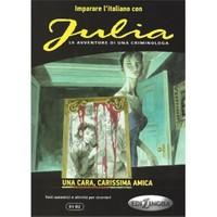 Julia: Una Cara, Carissima Amica (B1-B2)