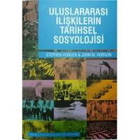 Uluslararası İlişkilerin Tarihsel Sosyolojisi