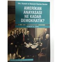 Amerikan Anayasası Ne Kadar Demokratik