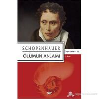 Hayatın Anlamı - Arthur Schopenhauer