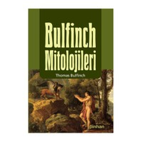 Bulfinch Mitolojileri - Thomas Bulfinch