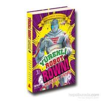 Yürekli Robot Rowni 2- Kelebek Dansı