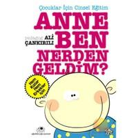 Anne Ben Nerden Geldim?