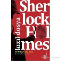 Sherlock Holmes-Kızıl Dosya - Sir Arthur Conan Doyle