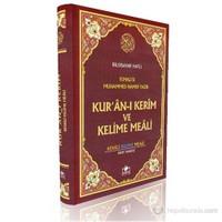 Kur'an-ı Kerim ve Kelime Meali (Rahle Boy) (Bilgisayar Hatlı)