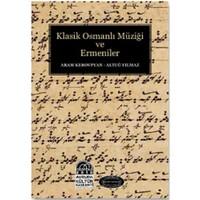 Klasik Osmanlı Müziği Ve Ermenileri