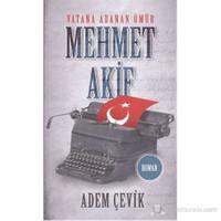 Mehmet Akif Vatana Adanan Bir Ömür (Cep Boy)-Adem Çevik