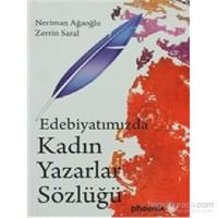 Edebiyatımızda Kadın Yazarlar Sözlüğü-Zerrin Saral