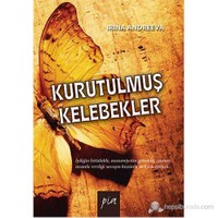 Kurutulmuş Kelebekler - İrina Andreeva