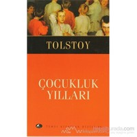Çocukluk Yılları-Lev Nikolayeviç Tolstoy