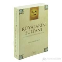 Rü'yaların Sultanı (Peygamberimizi Rüyada Görmenin Yolları)