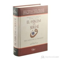 El - Hikem ve Şerhi (Ciltli) (Hikmetler Deryası Hayr-ı Kesir)