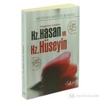 Peygamber Çiçekleri Hz. Hasan ve Hz. Hüseyin