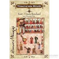 Türkiyenin Müziği Cilt 1-Kurt - Ursula Reinhard