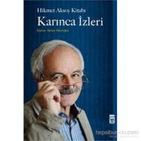 Karınca İzleri / Hikmet Aksoy Kitabı - Nazan Bekiroğlu