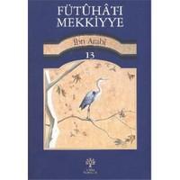 Fütuhat-I Mekkiyye 13-Muhyiddin İbn Arabi
