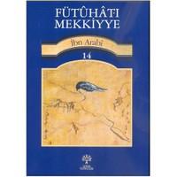 Fütuhat-ı Mekkiye 14 - Muhyiddin İbn Arabi