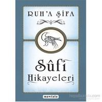 Ruh'a Şifa Sufi Hikayeleri