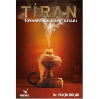 Tiran Toynbeenin Kayıp Kitabı - Yalçın Koçak