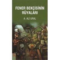 Fener Bekçisinin Rüyaları-A. Ali Ural