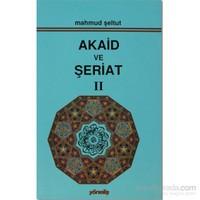 Akaid ve Şeriat Cilt 2