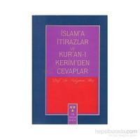 İslam''A İtirazlar Ve Kur''An-I Kerim''Den Cevaplar-Süleyman Ateş