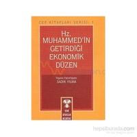 Hz. Muhammed''İn Getirdiği Ekonomik Düzen-Kolektif