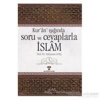 Kur''an Işığında Soru Ve Cevaplarla İslam Cilt: 3