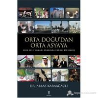 Orta Doğu'dan Orta Asya'ya