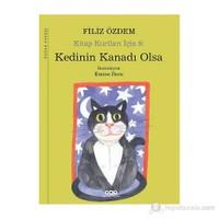 Kedinin Kanadı Olsa – Kitap Kurtları İçin 6-Filiz Özdem