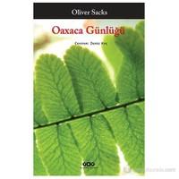 Oaxaca Günlüğü-Oliver Sacks