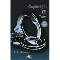 Özgürlüğün Elli Tonu - E. L. James